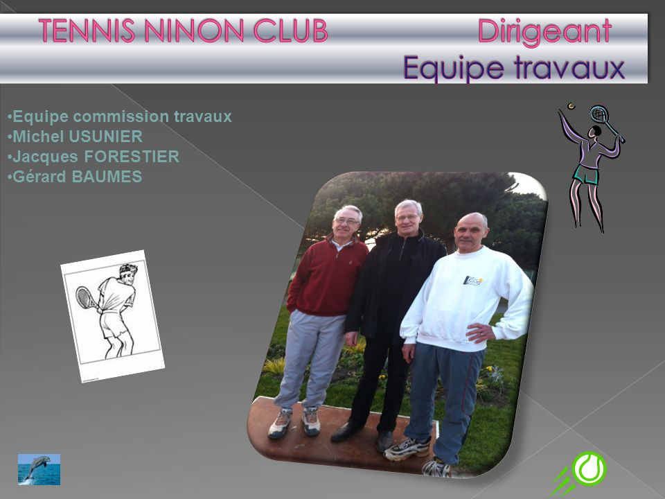 Equipe commission travaux Michel USUNIER Jacques FORESTIER Gérard BAUMES