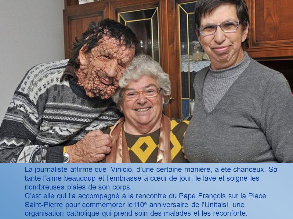 La journaliste affirme que Vinicio, dune certaine manière, a été chanceux.