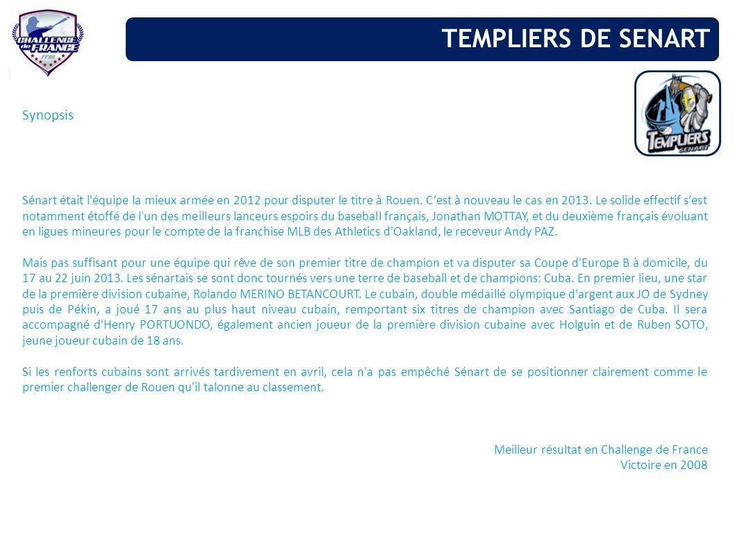 Synopsis Sénart était l'équipe la mieux armée en 2012 pour disputer le titre à Rouen. Cest à nouveau le cas en 2013. Le solide effectif sest notamment