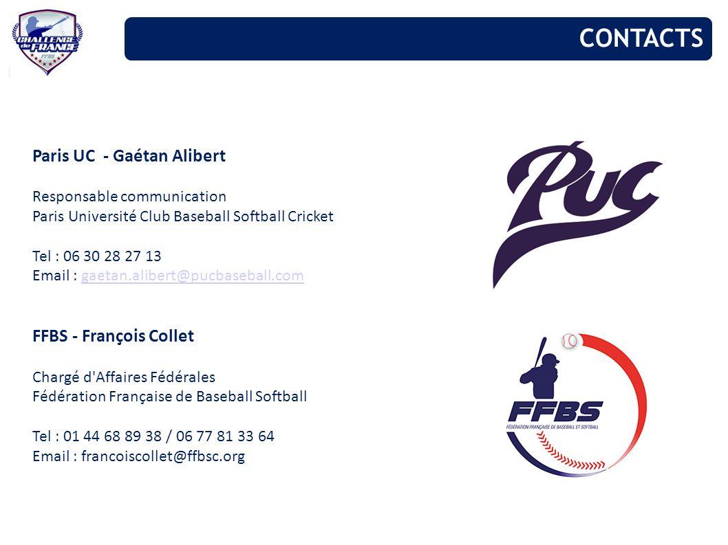 Paris UC - Gaétan Alibert Responsable communication Paris Université Club Baseball Softball Cricket Tel : 06 30 28 27 13 Email : gaetan.alibert@pucbas