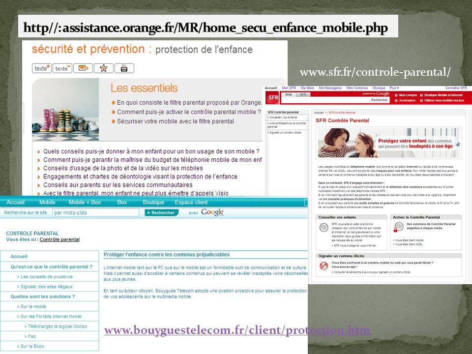 www.sfr.fr/controle-parental/ www.bouyguestelecom.fr/client/protection.htm