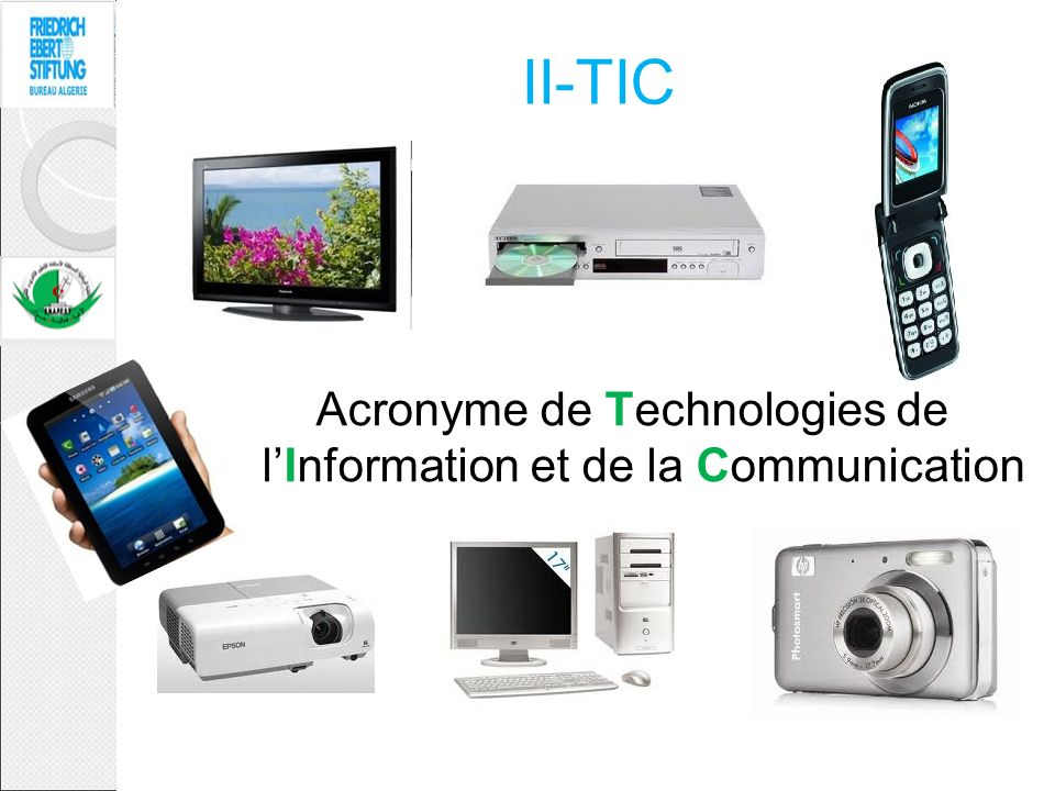 II-TIC Acronyme de Technologies de lInformation et de la Communication