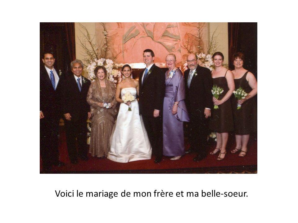 Voici le mariage de mon frère et ma belle-soeur.