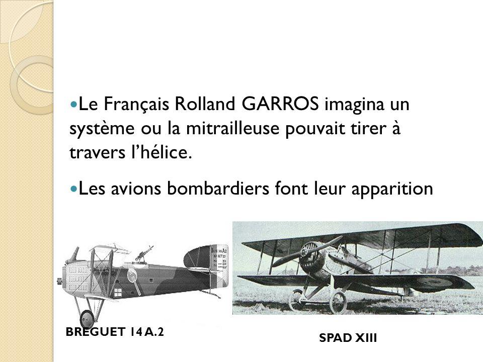 La guerre aérienne Lorsque la guerre éclata, en 1914, laviation navait quune dizaine dannées. Les premiers avions de guerre effectuaient des missions