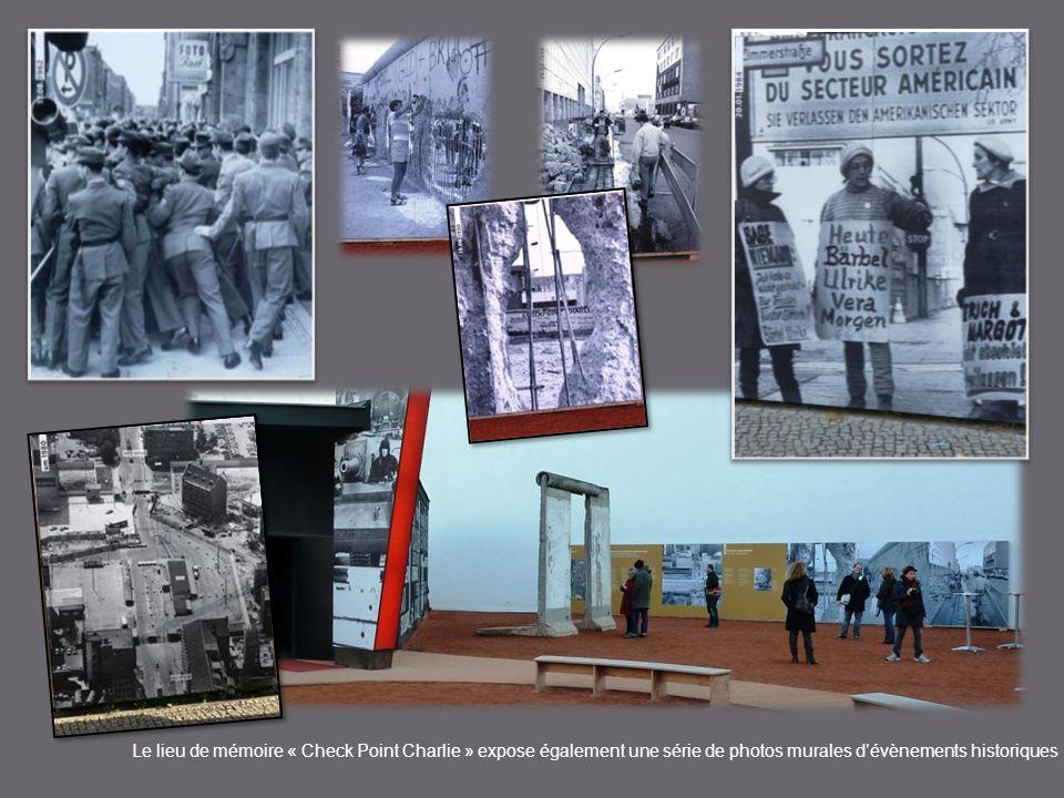Le lieu de mémoire « Check Point Charlie » expose également une série de photos murales dévènements historiques