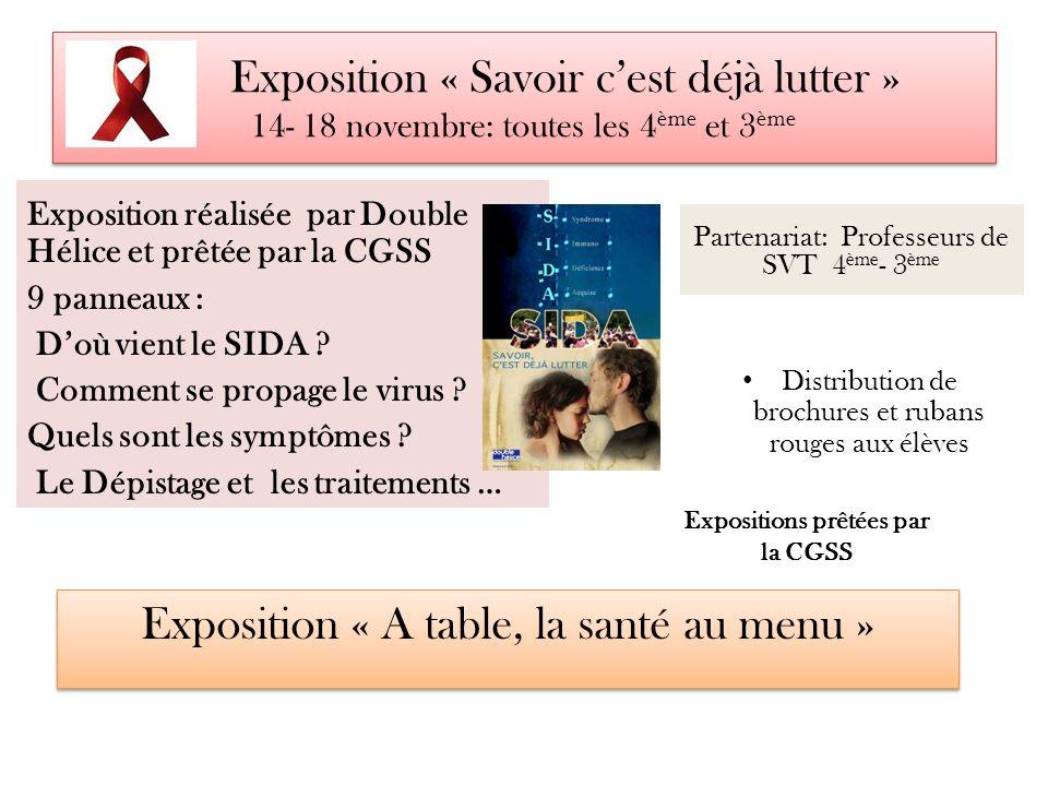 Exposition « Savoir cest déjà lutter » 14- 18 novembre: toutes les 4 ème et 3 ème Exposition réalisée par Double Hélice et prêtée par la CGSS 9 pannea