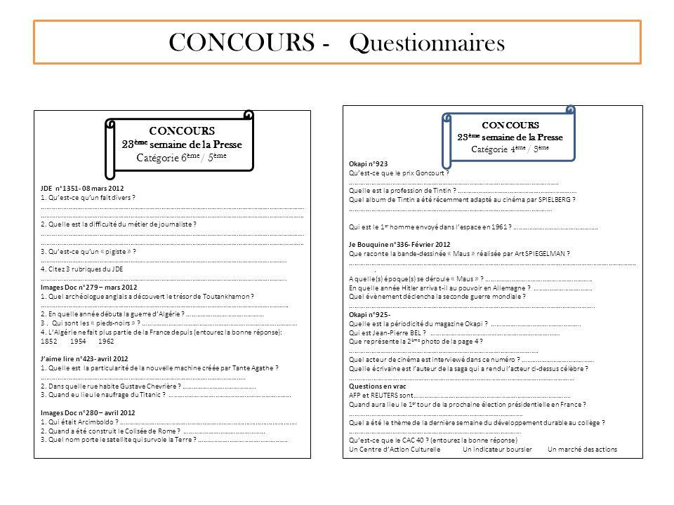 CONCOURS - Questionnaires JDE n°1351- 08 mars 2012 1. Quest-ce quun fait divers ? ……………………………………………………………………………………………………………………………………… …………………………………………