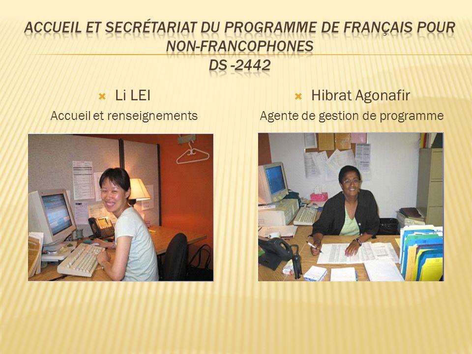 Li LEI Accueil et renseignements Hibrat Agonafir Agente de gestion de programme