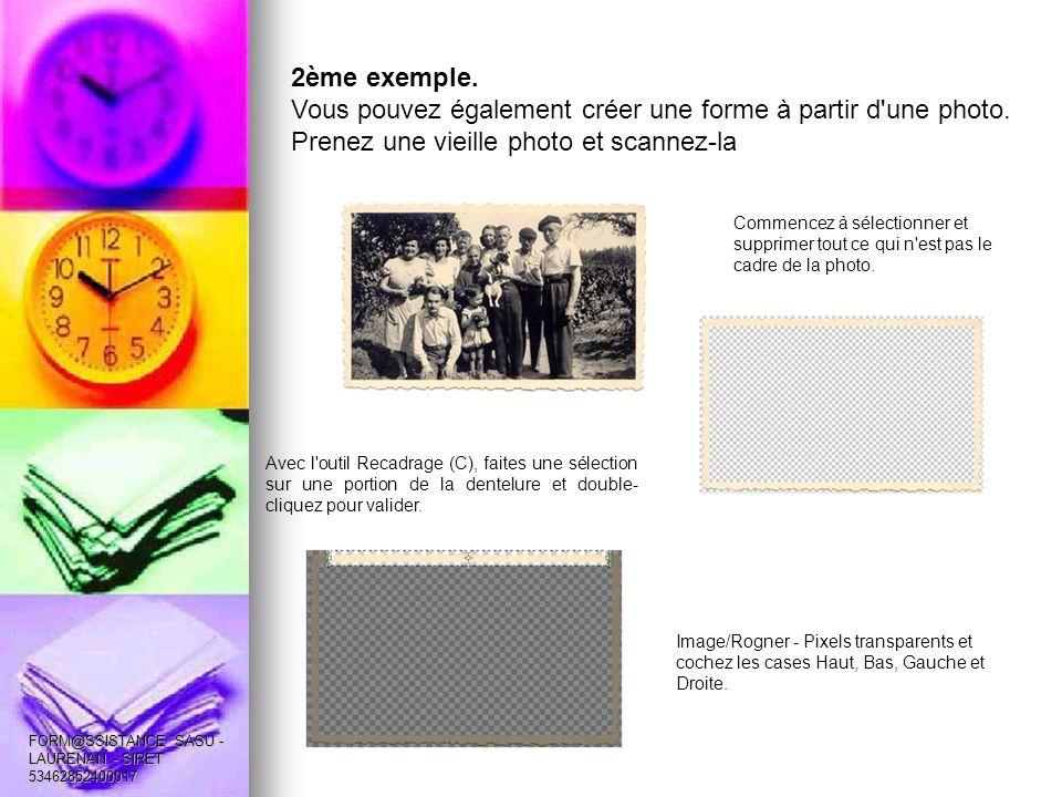 2ème exemple. Vous pouvez également créer une forme à partir d une photo.