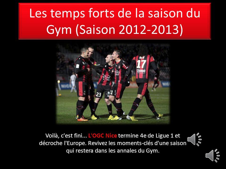 Les temps forts de la saison du Gym (Saison 2012-2013) Voilà, c est fini...