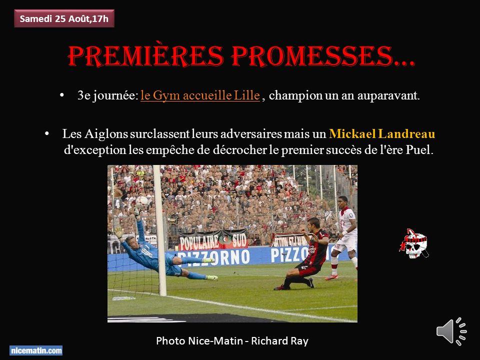 Premières promesses...