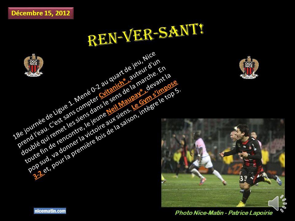 Ren-ver-sant.Décembre 15, 2012 18e journée de Ligue 1.
