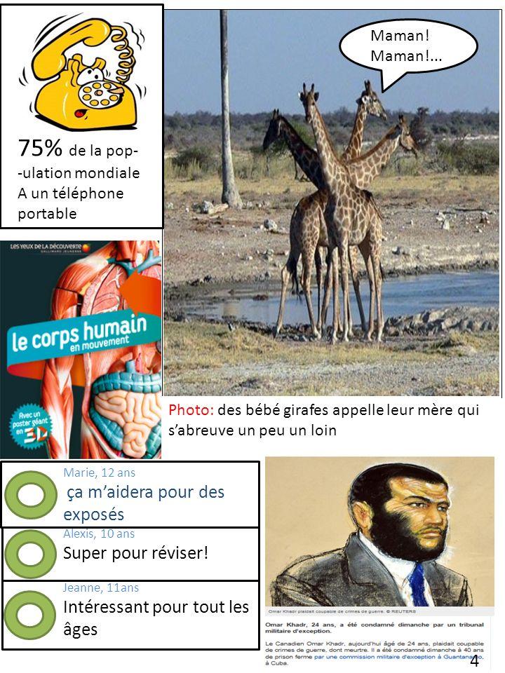 Photo: des bébé girafes appelle leur mère qui sabreuve un peu un loin o Maman! Maman!... 75% de la pop- -ulation mondiale A un téléphone portable Mari