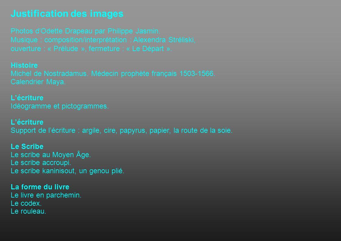 Justification des images Photos dOdette Drapeau par Philippe Jasmin. Musique : composition/interprétation : Alexendra Stréliski, ouverture : « Prélude