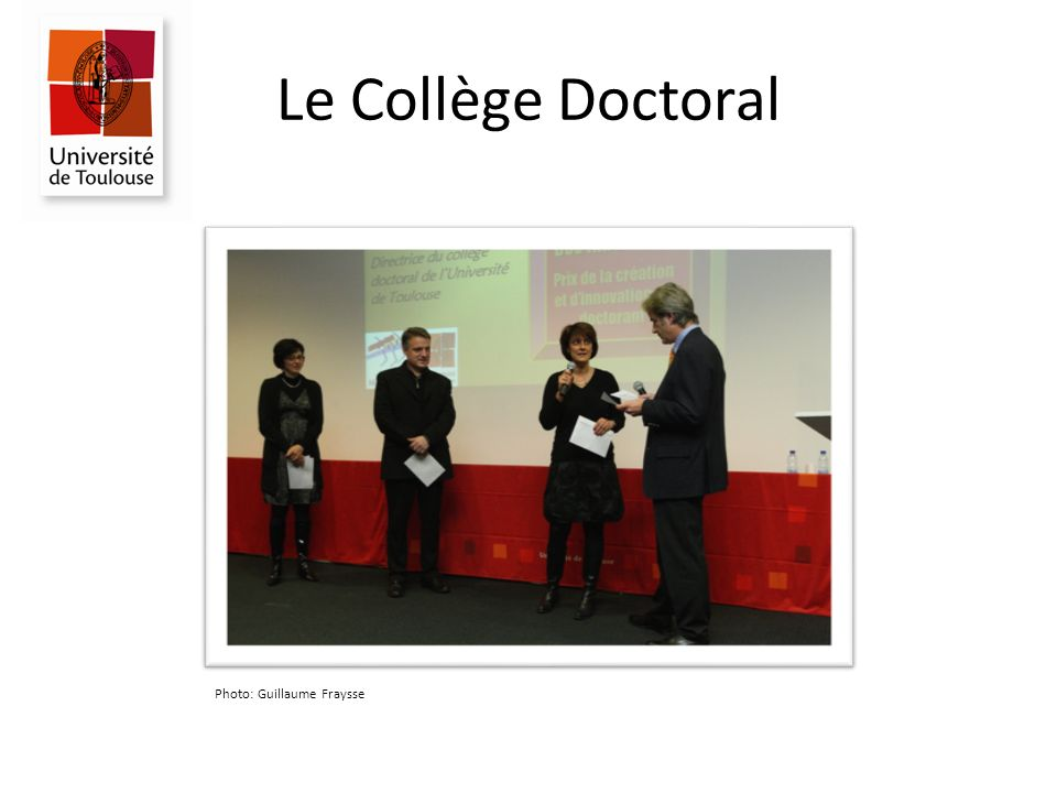 Le Collège Doctoral Photo: Guillaume Fraysse
