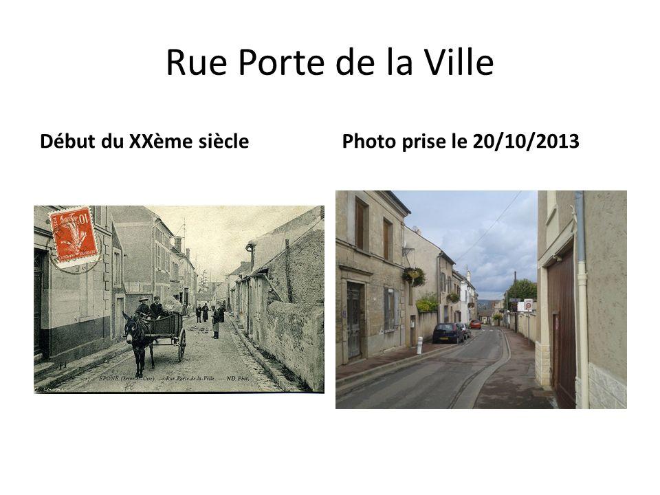 Rue Porte de la Ville Début du XXème sièclePhoto prise le 20/10/2013