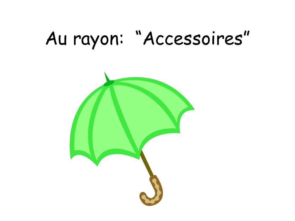 Au rayon: Accessoires