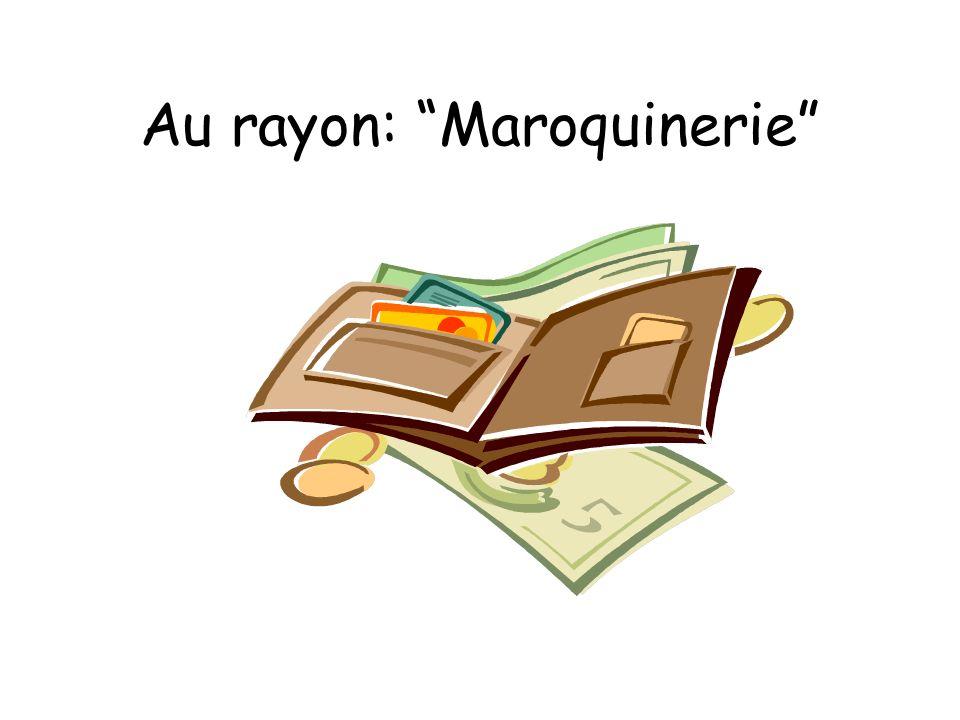 Au rayon: Maroquinerie