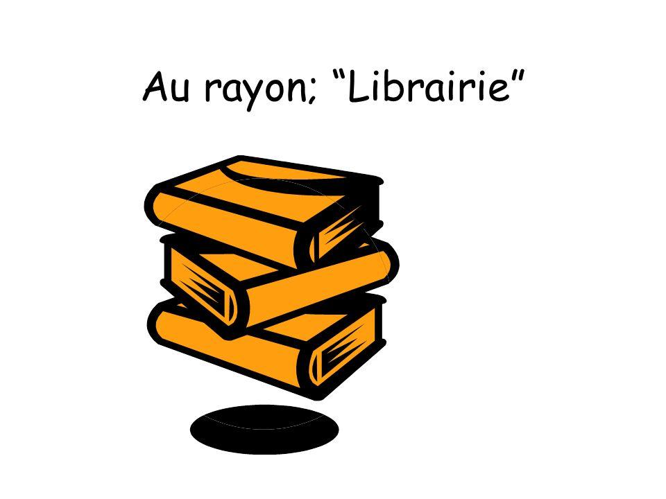 Au rayon; Librairie