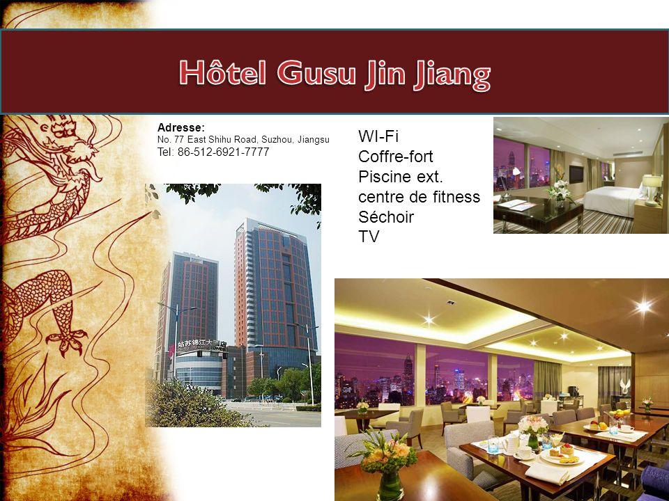 Adresse: No. 77 East Shihu Road, Suzhou, Jiangsu Tel: 86-512-6921-7777 WI-Fi Coffre-fort Piscine ext. centre de fitness Séchoir TV
