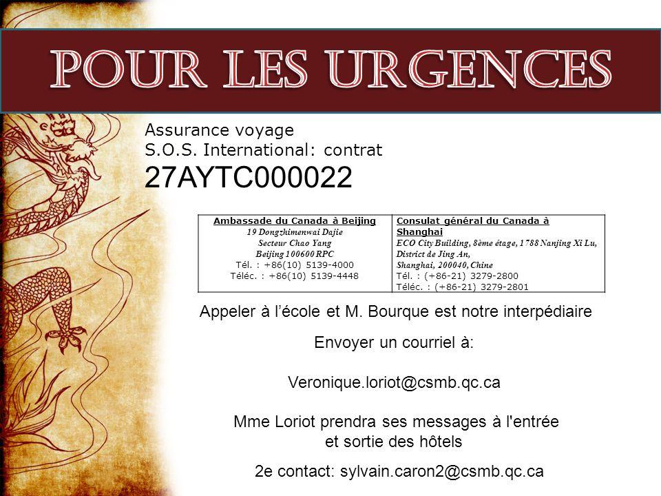 Ambassade du Canada à Beijing 19 Dongzhimenwai Dajie Secteur Chao Yang Beijing 100600 RPC Tél. : +86(10) 5139-4000 Téléc. : +86(10) 5139-4448 Consulat