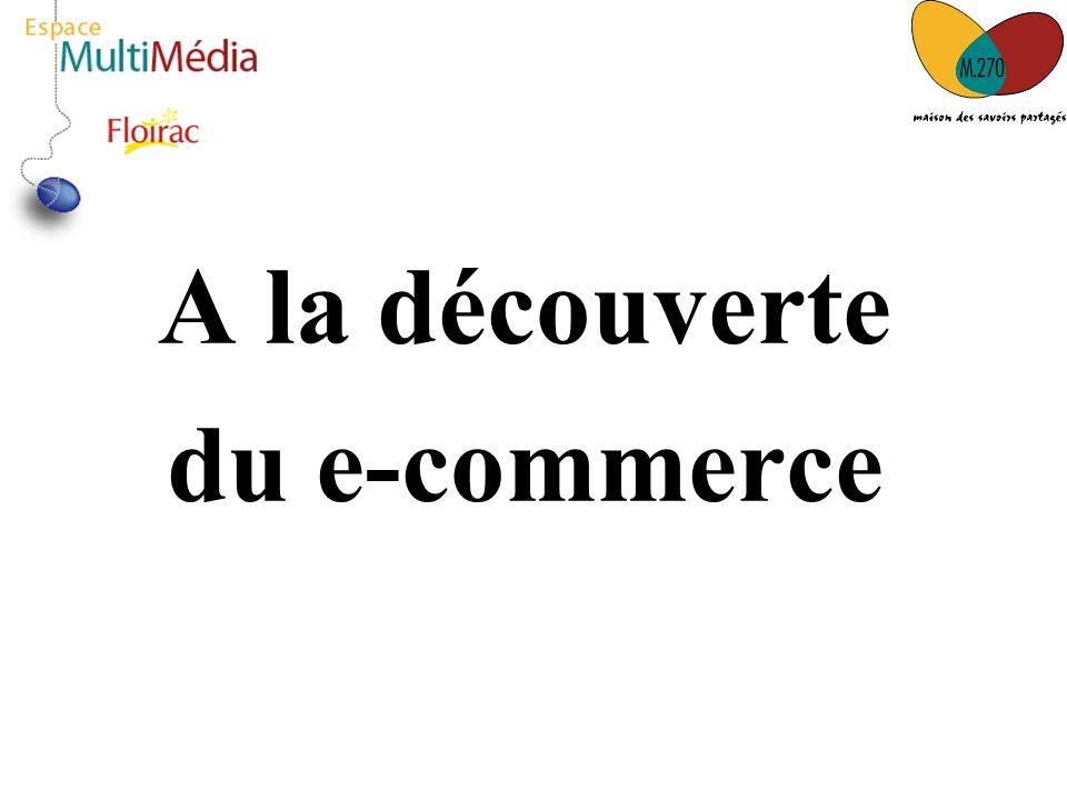 A la découverte du e-commerce