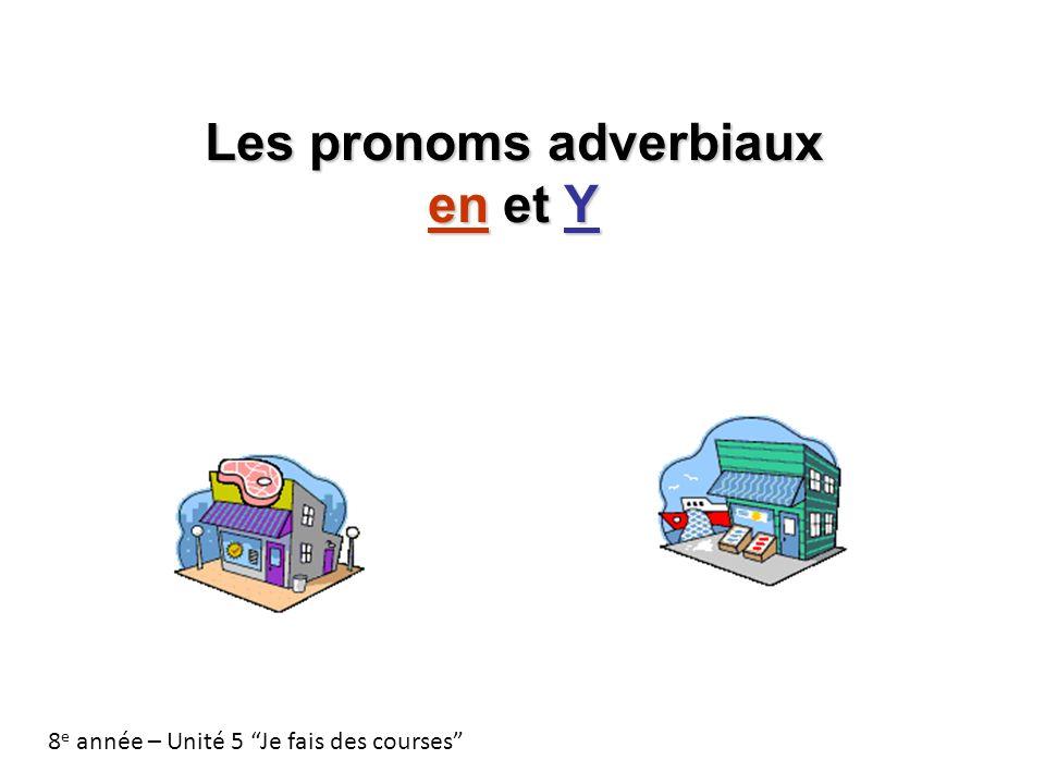 Les pronoms adverbiaux en et Y Le pronom En remplace un complément dun verbe introduit par de (du, de la, de l et des).
