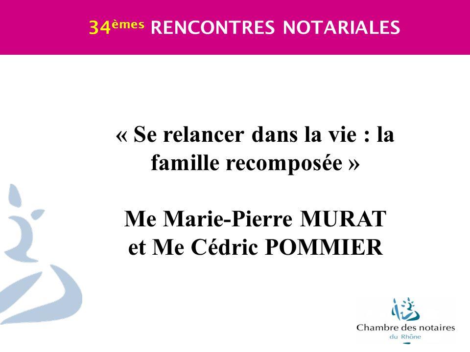 « Se relancer dans la vie : la famille recomposée » Me Marie-Pierre MURAT et Me Cédric POMMIER