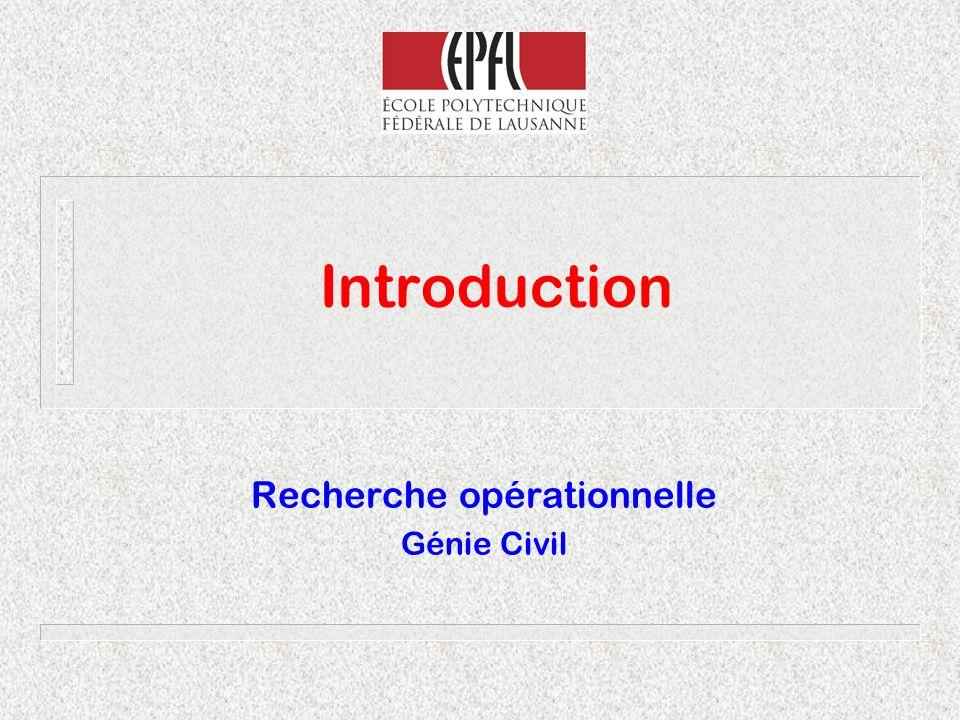 Introduction Recherche opérationnelle Génie Civil