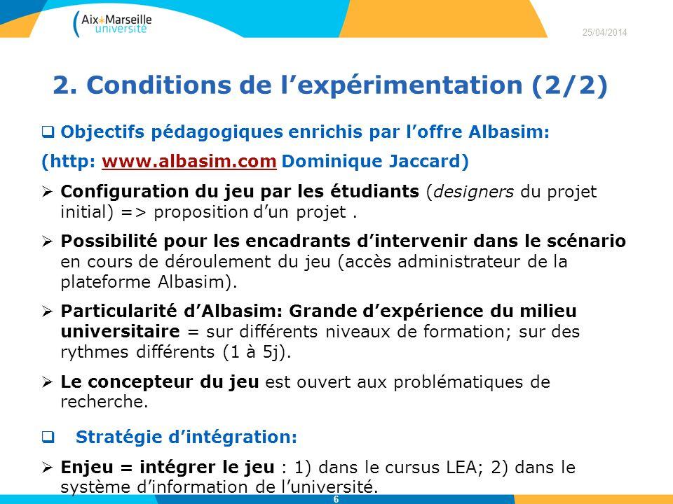 Objectifs pédagogiques enrichis par loffre Albasim: (http: www.albasim.com Dominique Jaccard)www.albasim.com Configuration du jeu par les étudiants (d