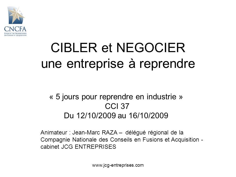 www.jcg-entreprises.com CIBLER et NEGOCIER 1.CIBLAGE 1.1.