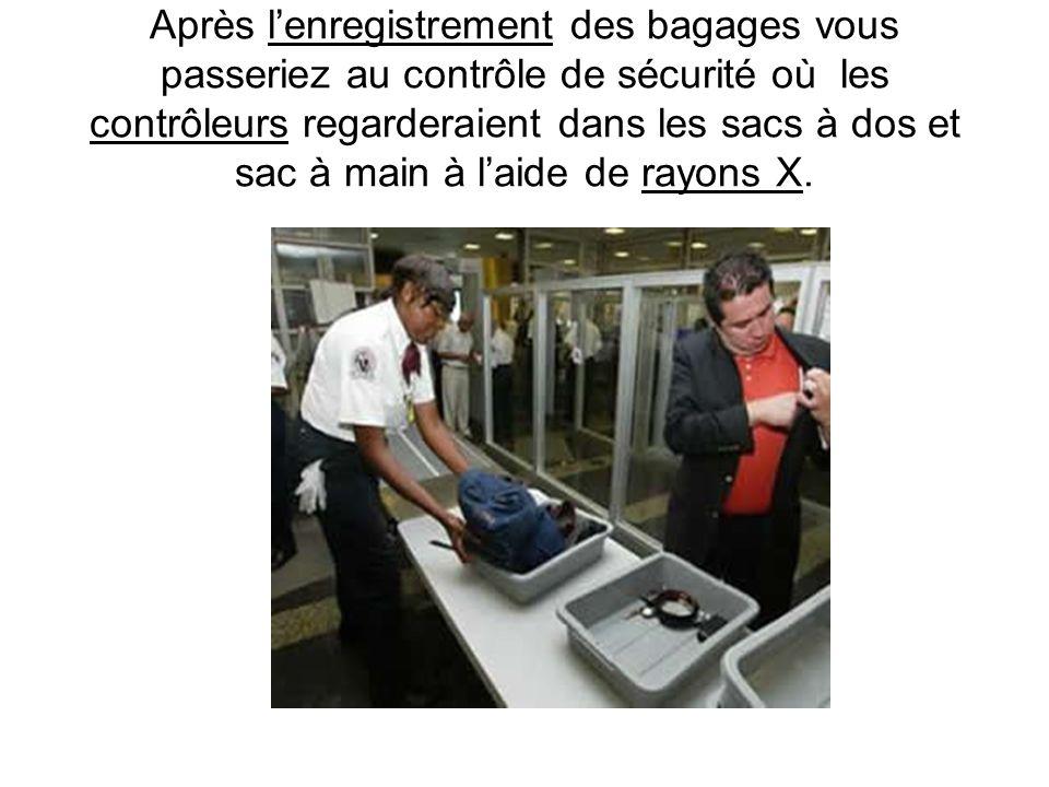 Lagent au comptoir attacherait une étiquette sur vos valises. Remplissez-la avec le nom de la compagnie, votre nom, votre numéro de téléphone et laddr