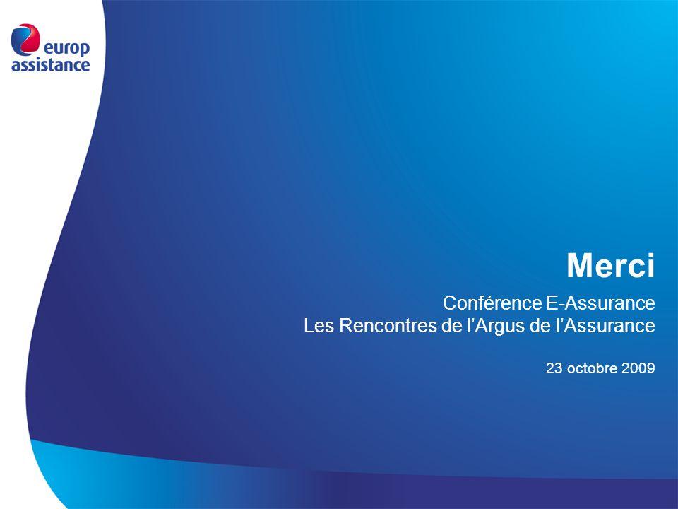 Merci Conférence E-Assurance Les Rencontres de lArgus de lAssurance 23 octobre 2009