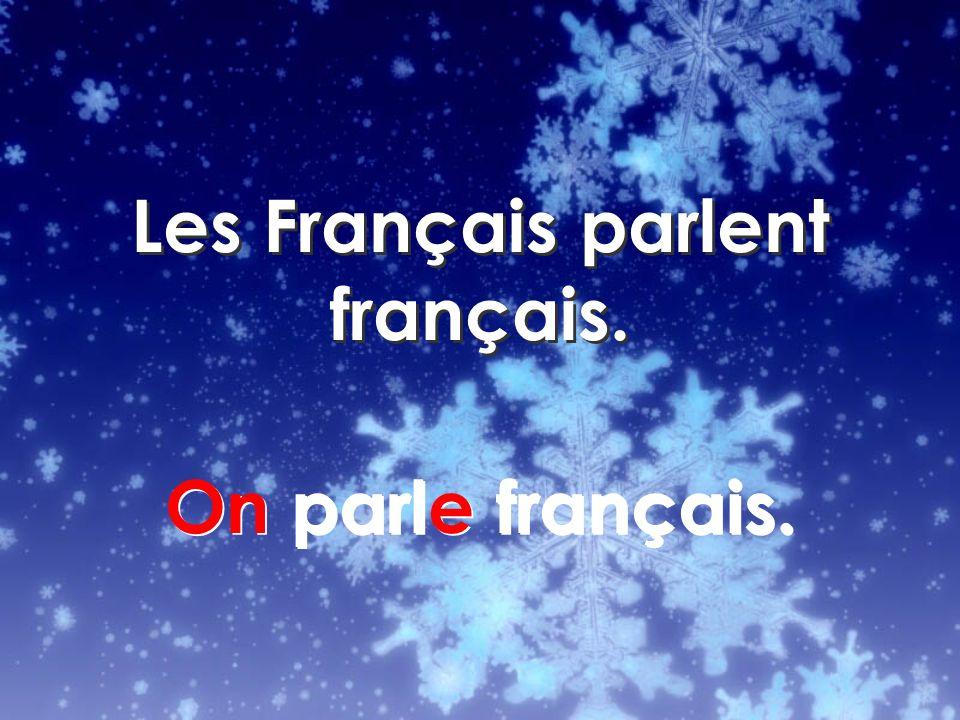 On parle français.