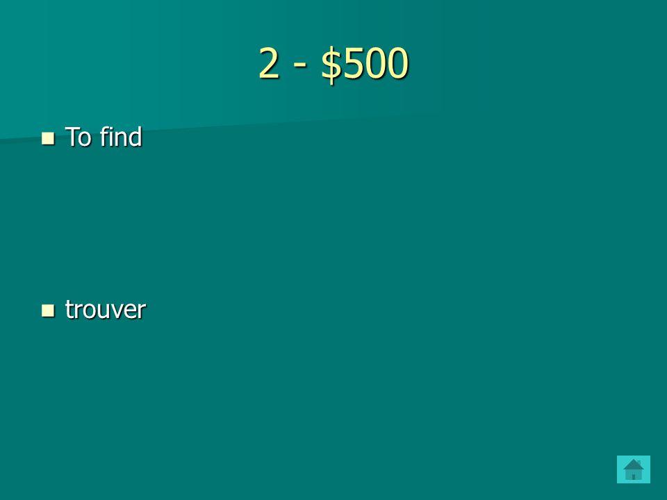 2 - $400 To buy To buy acheter acheter