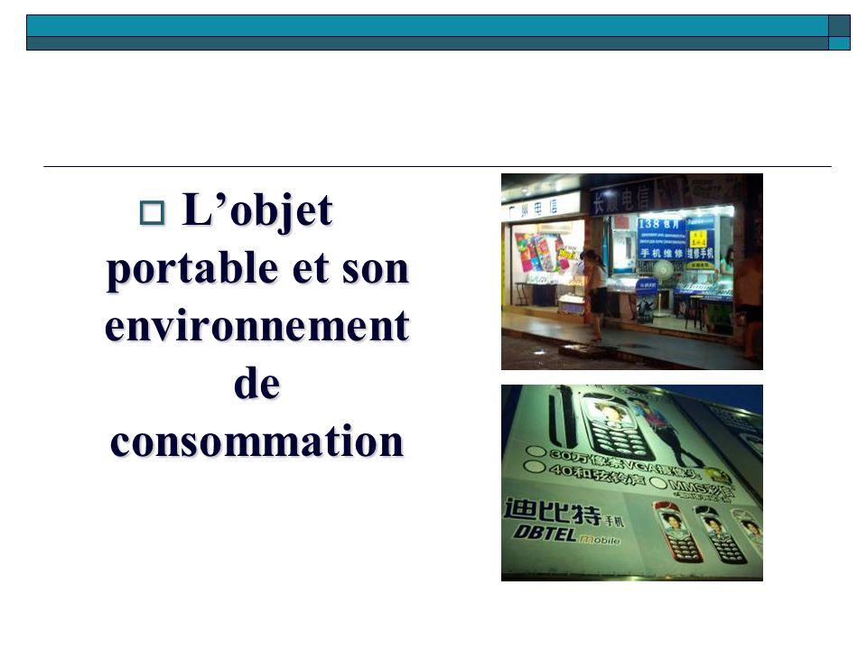Lobjet portable et son environnement de consommation Lobjet portable et son environnement de consommation
