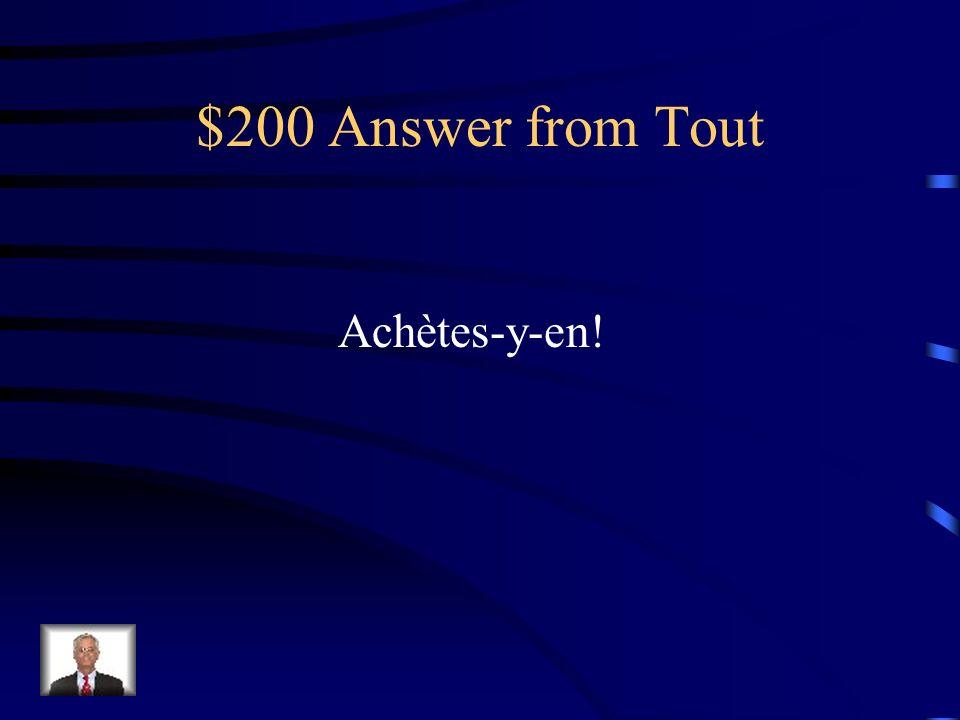 $200 Question from Tout Achète des pommes au marché.