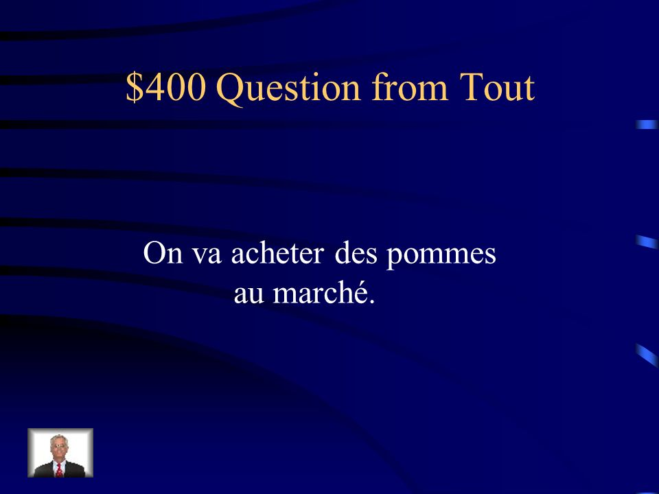 $300 Answer from Tout Jy en ai acheté.
