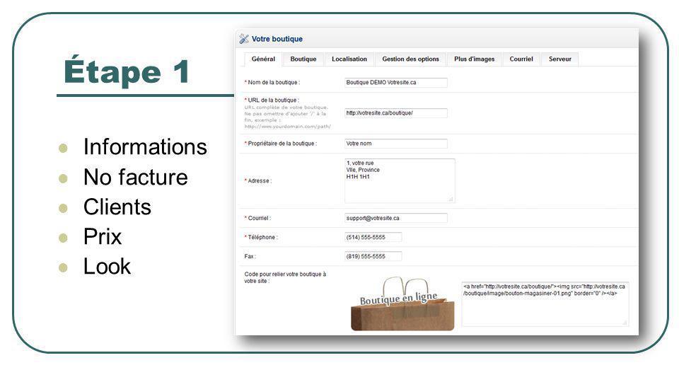 Étape 1 Informations No facture Clients Prix Look