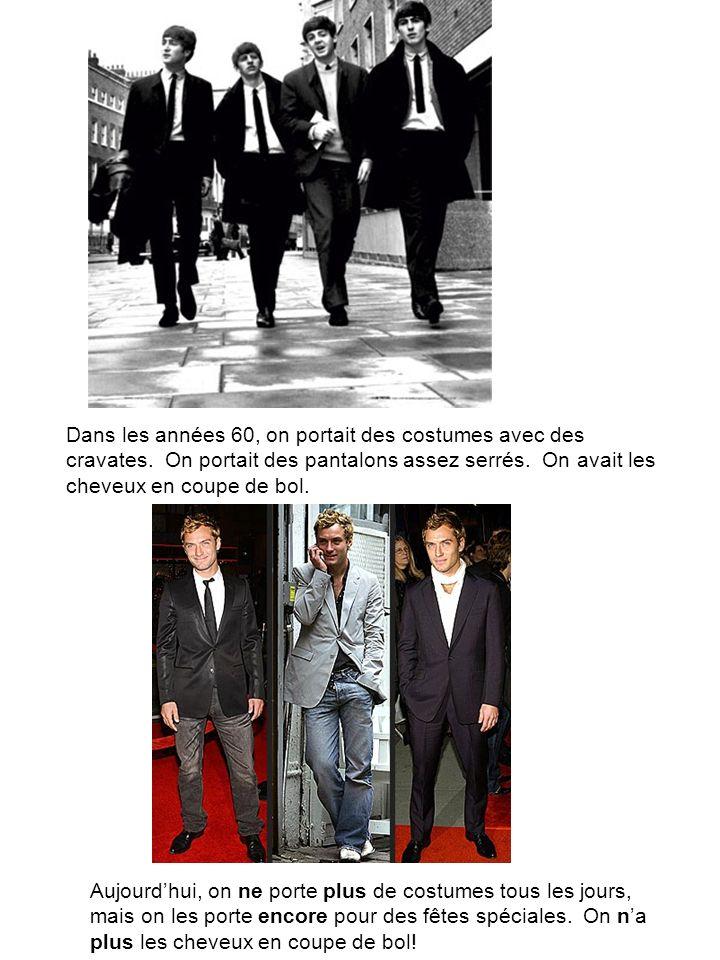Dans les années 60, on portait des costumes avec des cravates.
