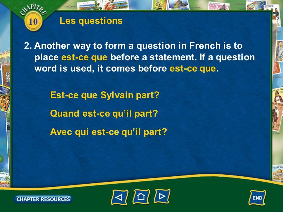 10 Les questions 2.