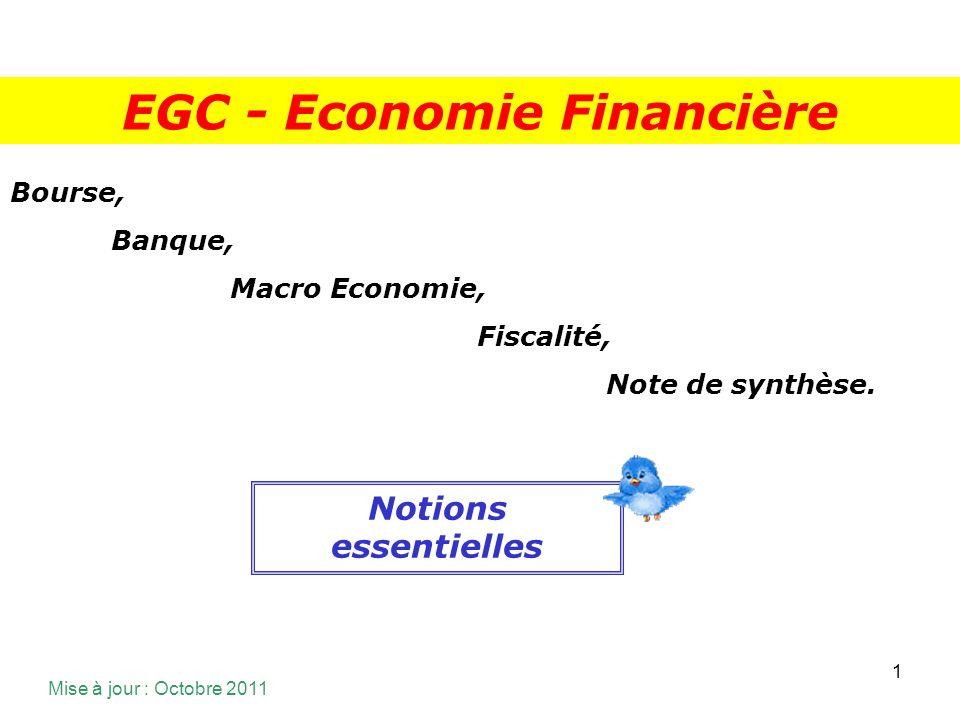 1 Bourse, Banque, Macro Economie, Fiscalité, Note de synthèse.