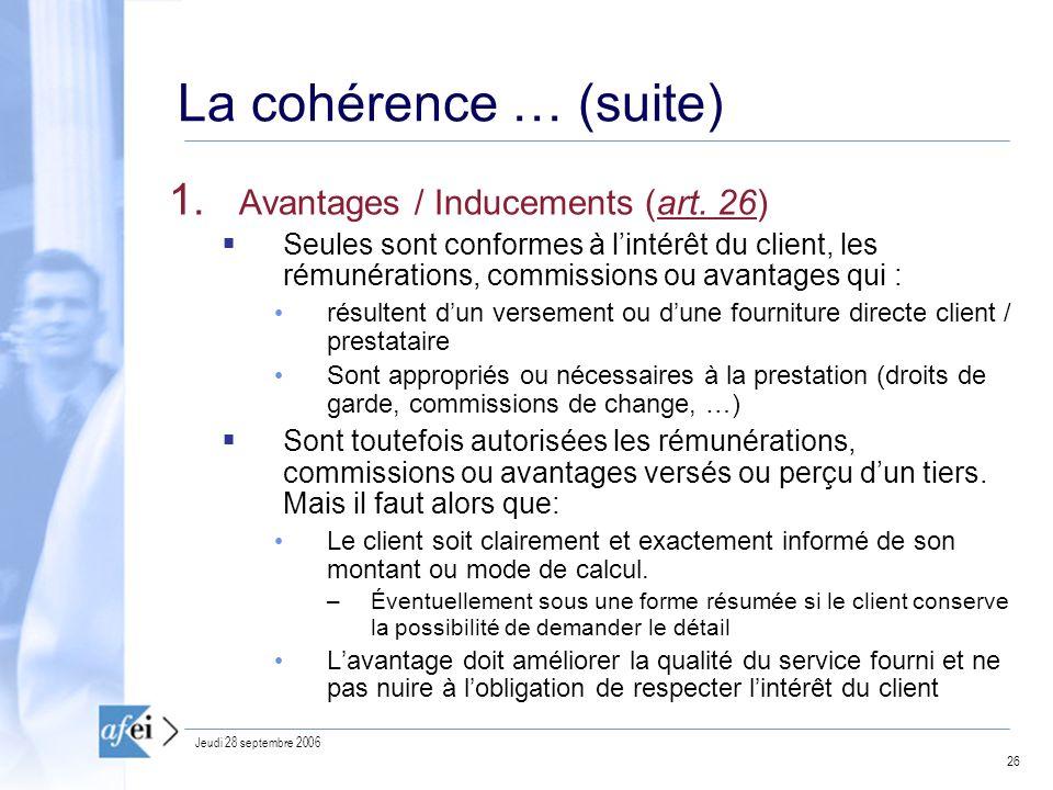 26 Jeudi 28 septembre 2006 La cohérence … (suite) 1.