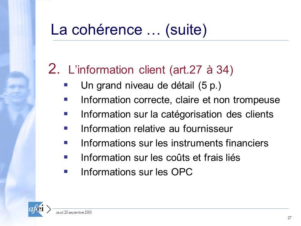 27 Jeudi 28 septembre 2006 La cohérence … (suite) 2.