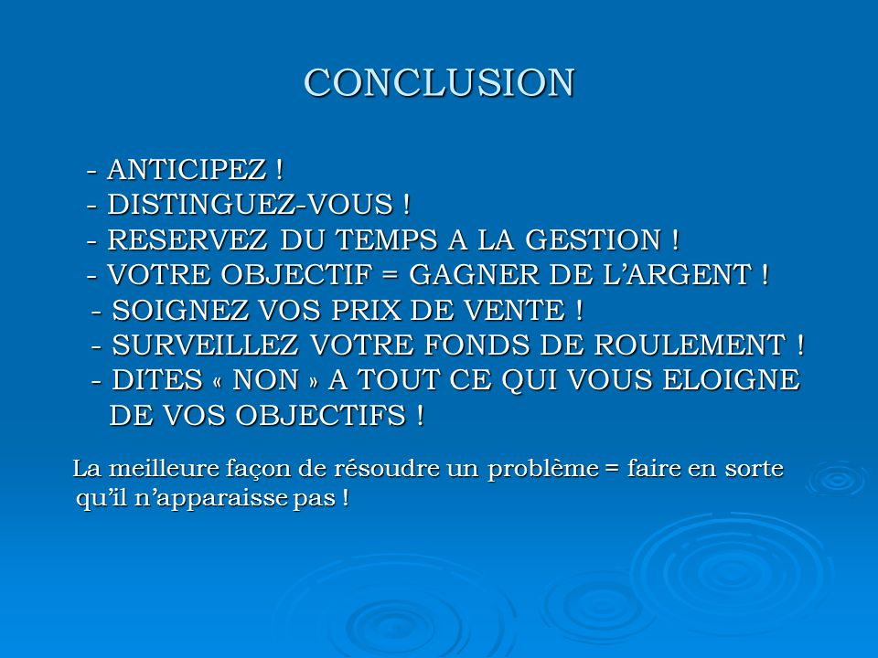 CONCLUSION - ANTICIPEZ . - ANTICIPEZ . - DISTINGUEZ-VOUS .