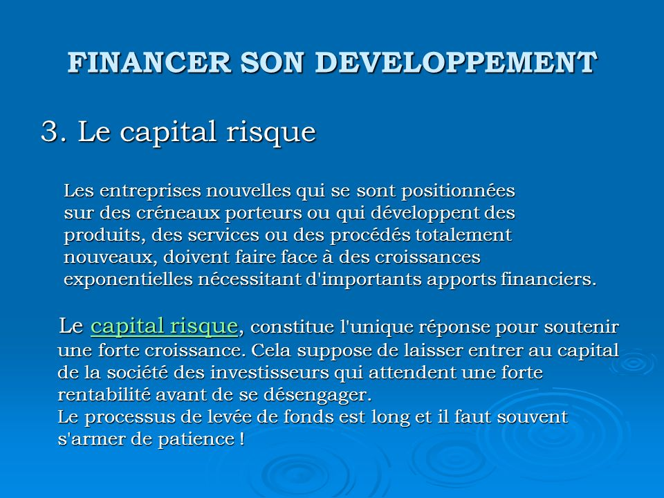 FINANCER SON DEVELOPPEMENT 3.