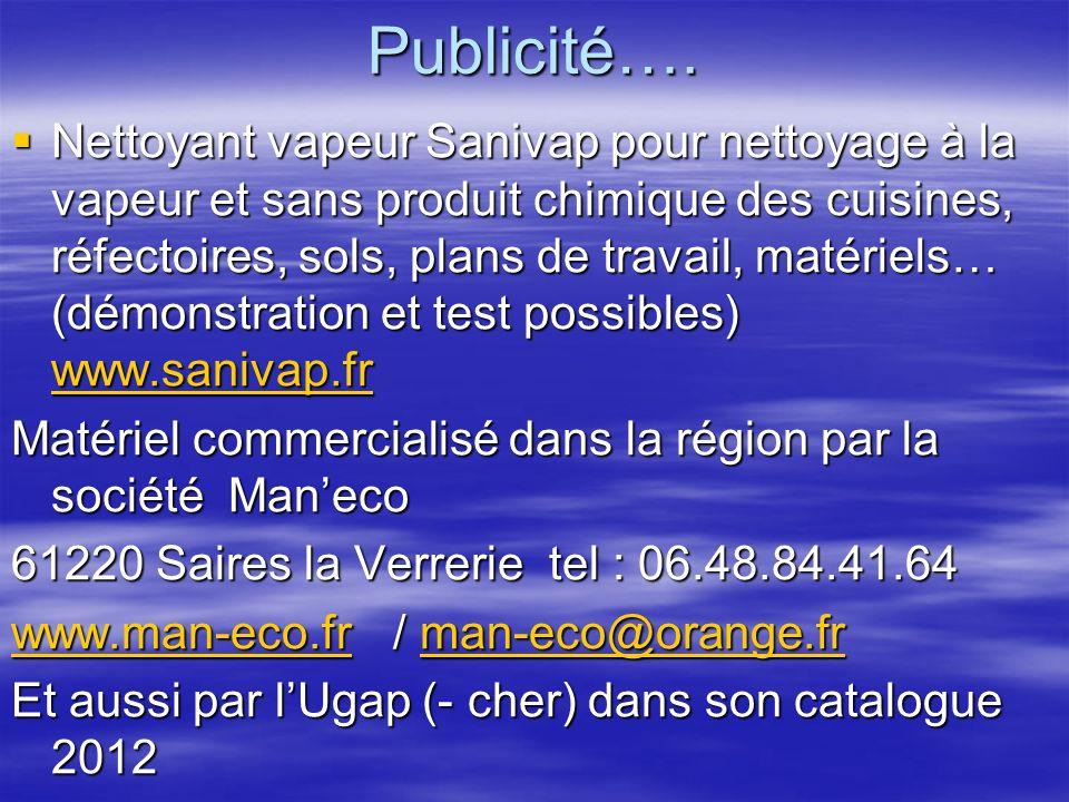 Publicité…. Nettoyant vapeur Sanivap pour nettoyage à la vapeur et sans produit chimique des cuisines, réfectoires, sols, plans de travail, matériels…