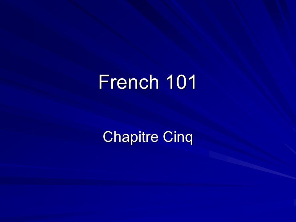 French 101 Chapitre Cinq