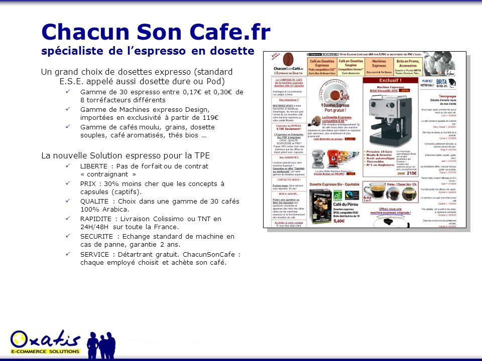 Chacun Son Cafe.fr spécialiste de lespresso en dosette Un grand choix de dosettes expresso (standard E.S.E. appelé aussi dosette dure ou Pod) Gamme de