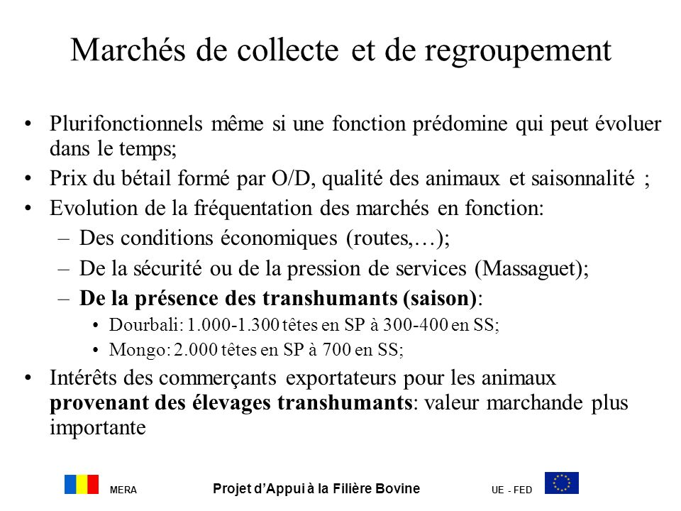 MERA Projet dAppui à la Filière Bovine UE - FED Bibliographie AUBAGUE S., SALEH O.